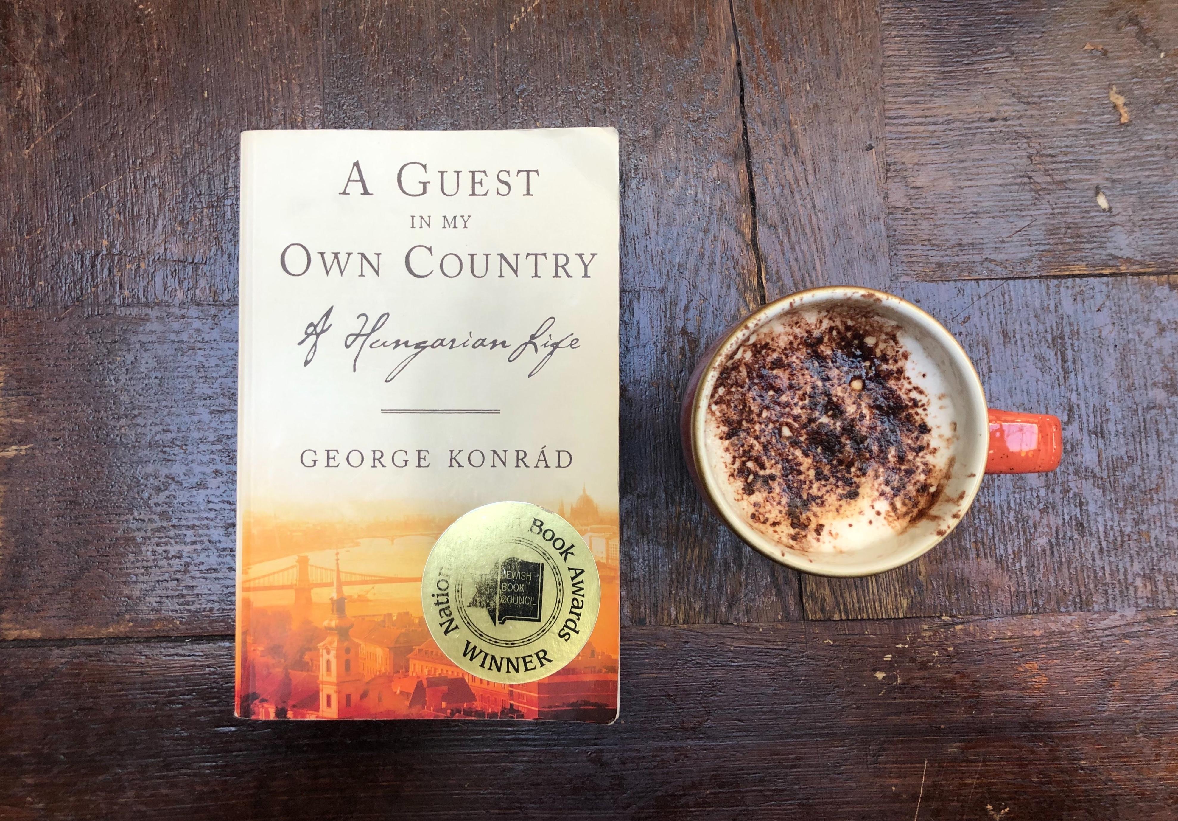 Livro da Hungria, A Guest in my Own Country, George Konrad